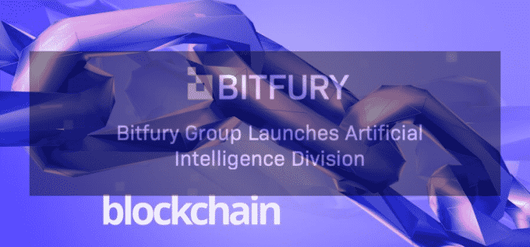 European Based Blockchain Firm Bitfury Starts Artificial Intelligence Division