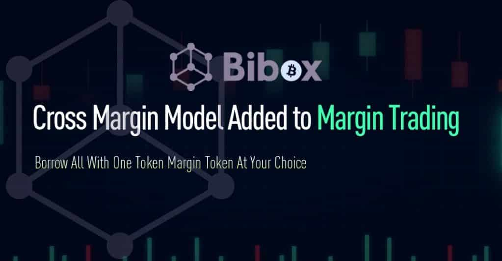 Bibox Launched Cross-margin Model in Margin Trading on Bibox Web