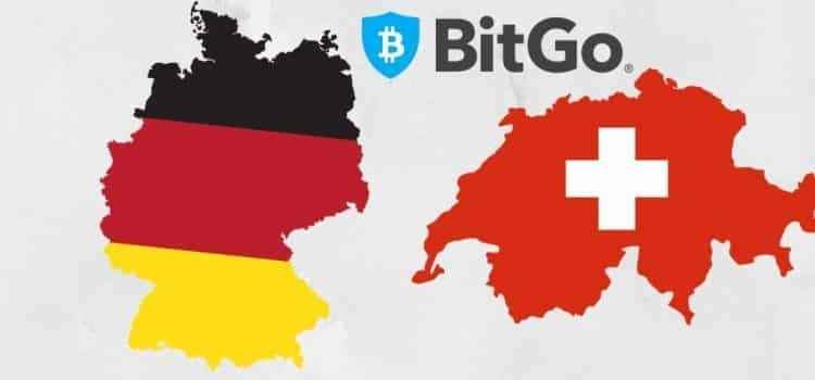 BitGo Launches New Cryptocurrency Custodial Platforms in Germany and Switzerland